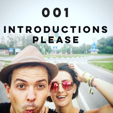 001 - Introductions Please