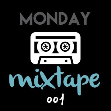 Bhindthelyrics - Monday Mixtape 001