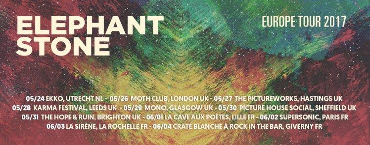 ELEPHANT STONE Europe Tour 2017